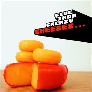 Five Iron Frenzy - Cheeses... - Zortam Music