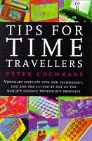 Tips for Time Travellers, Cochrane,Peter