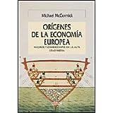 Los orígenes de la economía europea: Viajeros y comerciantes en la Alta Edad Media (Serie Mayor)