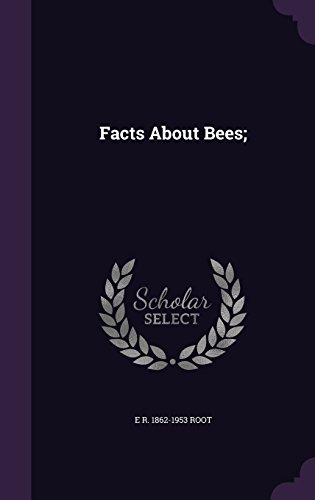 Facts About Bees;