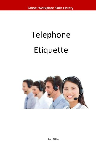 Telephone Etiquette (Global Workplace Skills Library)