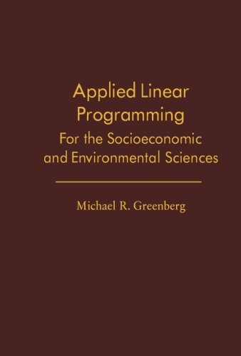 Applied Linear Programming: For the Socioeconomic and Environmental Sciences