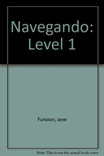 Navegando: Level 1- Grammar and Vocabulary Exercises