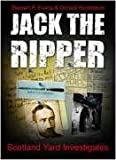 John Evans Jack the Ripper: Scotland Yard Investigates