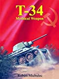 img - for T-34 Mythical Weapon book / textbook / text book