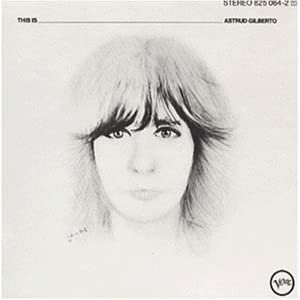 This Is Astrud Gilberto