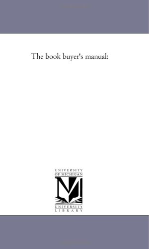The book buyer's manual: