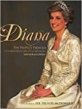 Diana: The People's Princess: A Celebration of Her Life and Legacy
