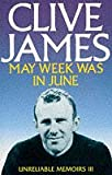 May Week Was In June (0330315226) by James, Clive