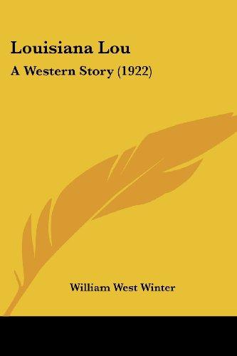 Louisiana Lou: A Western Story (1922)