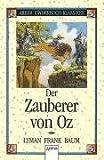 Der Zauberer von Oz. ( Ab 8 J.).