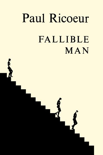 Fallible Man: Philosophy of the Will