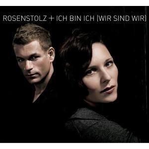 Rosenstolz - Ich Bin Ich (Wir Sind Wir) - Zortam Music