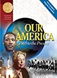 Our America 1865 to Present