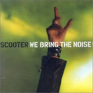 Scooter - We Bring the Noise (Ltd) - Zortam Music