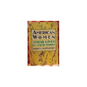 American Women: Their Lives in Their Words PDF