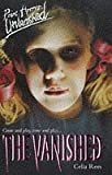 The Vanished (Point Horror Unleashed) (0590195352) by Rees, Celia