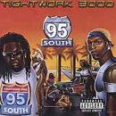 95 South - Tightwork 3000 - Zortam Music