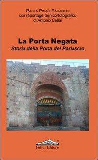 Cover La porta negata. Storia della porta del Parlascio