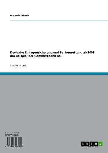 deutsche-einlagensicherung-und-bankenrettung-ab-2008-am-beispiel-der-commerzbank-ag-german-edition