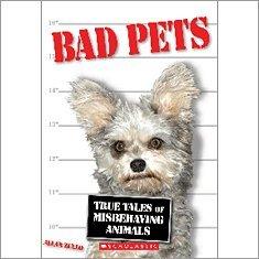 Bad Pets, Allan Zullo