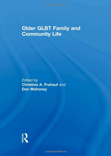 Older GLBT Family and Community Life