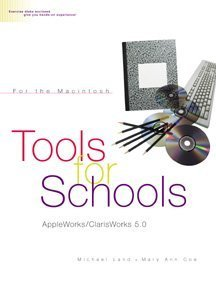 Tools for Schools: AppleWorks 5.0/ClarisWorks 5.0