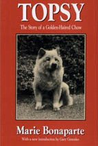 Topsy: The Story of a Golden-Haired Chow (History of ideas series)