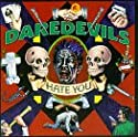 Daredevils - Hate You [CD Single]