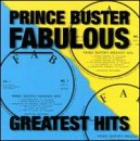 Prince Buster - Fabulous Greatest Hits [Sequel]