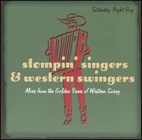 Saturday Night Rag - Stompin' Singers & Western Swingers - More From the Golden Years... by Al Dexter, Benny Leaders, Billy Briggs, Hank Penny & J.P. Morgan and Jesse James & All the Boys