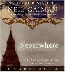 Neverwhere [Audiobook, Unabridged] Publisher: HarperAudio; Unabridged edition: Neil Gaiman