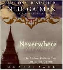 Neverwhere [Audiobook, Unabridged] Publisher: HarperAudio; Unabridged edition: Neil Gaiman