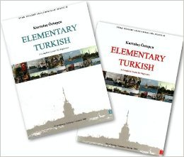Elementary Turkish: A Complete Course for Beginners, 2nd...