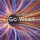 Go West The Best of Go West: Live at the NEC