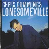 Lonesomeville, Chris Cummings