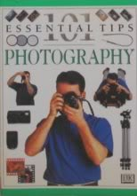 101 Essential Tips On Photography