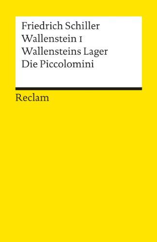 Wallensteins Lager /Die Piccolomini