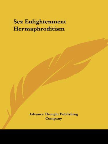 Sex Enlightenment Hermaphroditism