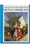 French Americans (Cultures of America) (0761401555) by Stone, Amy