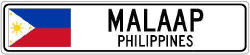 MALAAP, PHILIPPINES - Philippines Flag Aluminum City Sign - 6 x 24 Inches