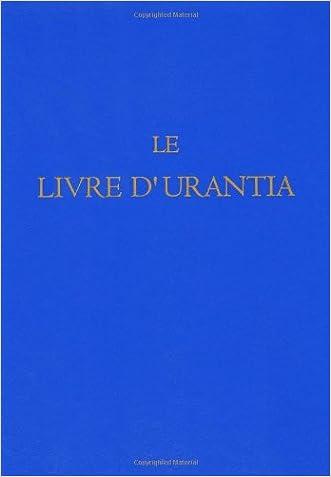 Le Livre d'Urantia (French Edition)