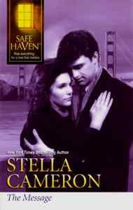 The Message (Silhouette Safe Haven), Stella Cameron