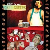 Dawn of the Deli Creeps by Buckethead