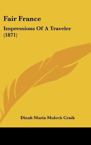 Fair France: Impressions of a Traveler (1871)