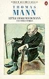 Little Herr Friedemann and Other Stories (Modern Classics) (014003398X) by Mann, Thomas