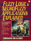 img - for Fuzzy Logic and Neuro Fuzzy Applications Explained (Bk/Disk) book / textbook / text book