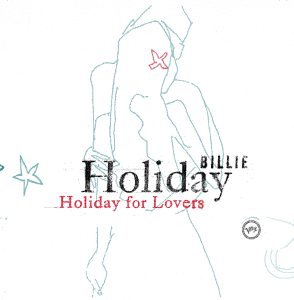 Billie Holiday - Holiday For Lovers - Zortam Music