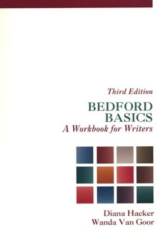 Bedford Basics : A Workbook for Writers (3rd ED 98)