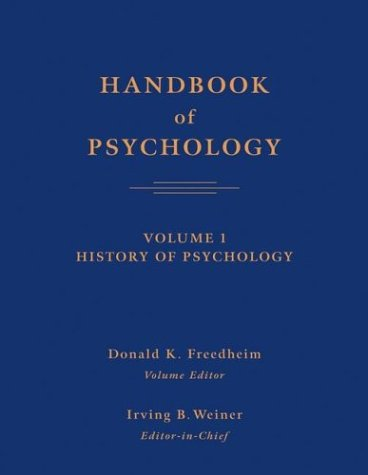 Handbook of Psychology, History of Psychology (Volume 1)